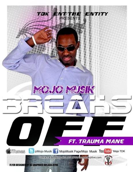 Call in and request Mojo Musik &quot;Breaks Off&quot; @ your local radio station today! #TurnUp! 