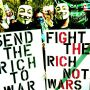 [Image] Send the rich to war! / Fight the rich, not wars!