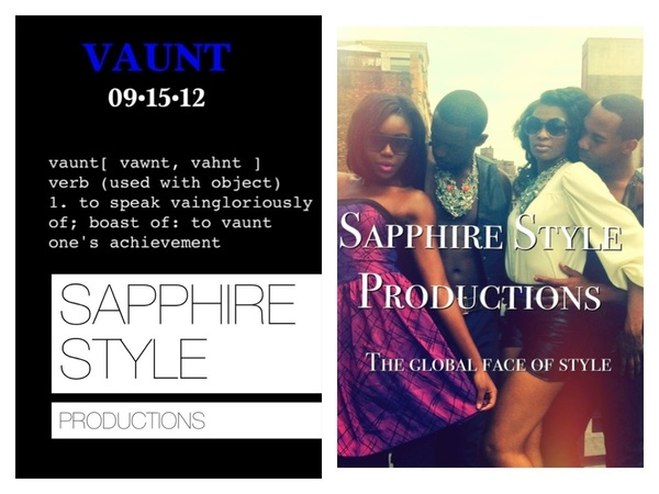 "Introducing The ""Vaunt"" Fashion show 9/15/12.Featuring exclusive designers/stylists & of course, yours truly!You ready?"
