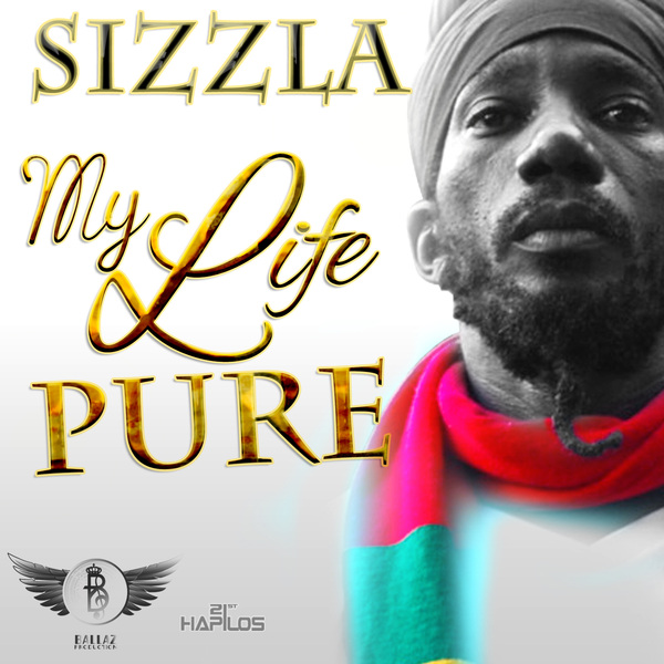 SIZZLA - MY LIFE PURE - SINGLE -  #ITUNES 7/24/12 @damianballaz