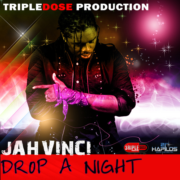JAH VINCI - DROP A NIGHT