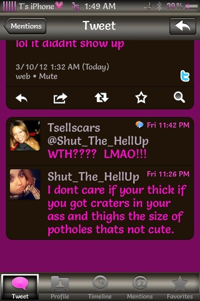 RT @Shut_The_HellUp: @Tsellscars wait what did i say lol it diddnt show up